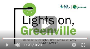 Logo showing a street light and words Lights On, Greenville. Select to view video.