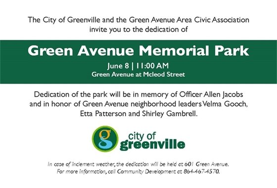 Invitation to Green Avenue Memorial Park Dedication, June 8 at 11 a.m. at Green Avenue at Mcleod Street