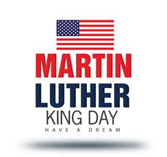Martin Luther King Jr. Day graphic text with American flag