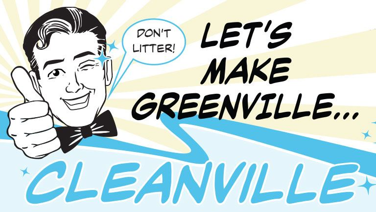 Retro-looking man with Don&#39t Litter button and title that says Let&#39s Make Greenville Cleanvill